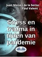 Stress En Trauma In Tijden Van Pandemie