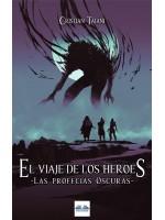 El Viaje De Los Héroes-La Profecía Oscura
