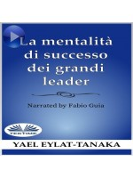 La Mentalità Di Successo Dei Grandi Leader-Non È Il Denaro