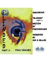 Blinded-Part II