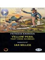 Yellow Peril-That Chink Scumbag