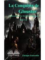 La Conquista De Glouster