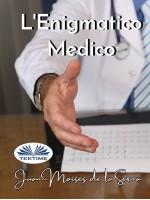 L'Enigmatico Medico