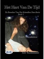 Het Hart Van De Tijd-De Bewaker Van Het Kristallen Hart Serie Boek 1