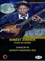 Robert Johnson Filho Do Diabo