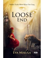 Loose End-Hidden Truths About The White One Gang