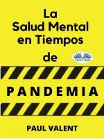 La Salud Mental En Tiempos De La Pandemia
