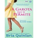 A Garota Que Se Permite-Livros Da Série Coffeesão