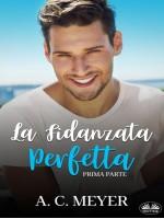 La Fidanzata Perfetta-Prima Parte