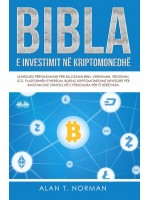 Bibla E Investimit Në Kriptomonedhë-Udhëzuesi Përfundimtar Për Bllokzinxhirin, Verifikimin, Tregtimin, ICO, Platformën Ethereum, Bursat