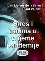 Stres I Trauma U Vrijeme Pandemije