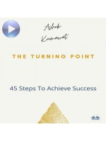 The Turning Point-45 Steps To Achieve Success
