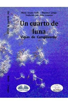 Un Cuarto De Luna-Los Vigías De Campoverde