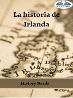 La Historia De Irlanda