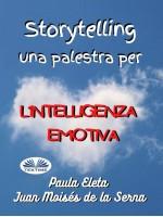 Storytelling, Una Palestra Per L'intelligenza Emotiva