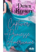 Captiver Une Princesse Américaine