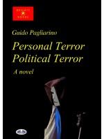 Personal Terror Political Terror-A Novel