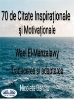 70 De Citate Inspiraționale Şi Motivaționale