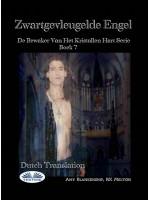 Zwartgevleugelde Engel-De Bewaker Van Het Kristallen Hart Serie Boek 7