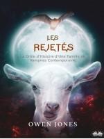 Les Rejetés-La Drôle D'Histoire D'Une Famille De Vampires Contemporaine