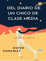 Del Diario De Un Chico De Clase Media-Pimera Parte