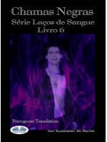 Chamas Escuras (Laços De Sangue Livro 6)-Série Laços De Sangue Livro 6