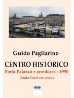 Centro Histórico – Porta Palazzo E Arredores 1990-Conto  Coral Em Versos