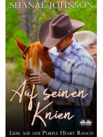 Auf Seinen Knien-Ein Liebesroman