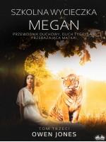 Szkolna Wycieczka Megan-Duchowy Przewodnik, Duch Tygrysa I Przerażająca Matka!