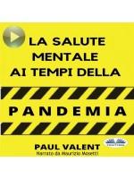 La Salute Mentale Ai Tempi Della Pandemia