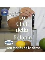 Lo Chef Della Polonia