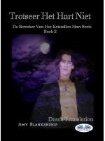 Trotseer Het Hart Niet-De Bewaker Van Het Kristallen Hart Serie Boek 2