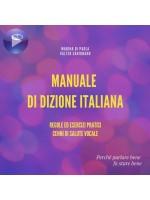 Manuale Di Dizione Italiana-Regole Ed Esercizi Pratici