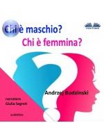 Chi È Maschio E Chi È Femmina?-Dibattito Con L'Omosessualità