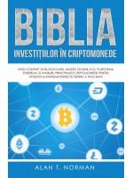 Biblia Investițiilor În Criptomonede-Ghid Complet De Blockchain, Minerit, Schimb, Ico, Platforma Ethereum, Schimburi, Principalele Cripto