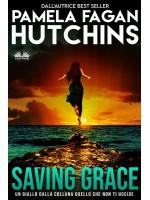 Saving Grace-Un Giallo Caraibico Firmato Katie Connell