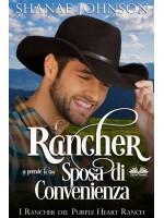 Il Rancher Si Prende La Sua Sposa Di Convenienza-Un Dolce Romantico Matrimonio Di Convenienza