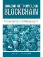 Objaśnienie Technologii Blockchain-Ostateczny Przewodnik Dla Początkujących O Portfelu Blockchain, Górnictwie, Bitcoinie, Ethereum