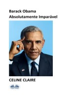 Barack Obama Absolutamente Imparável