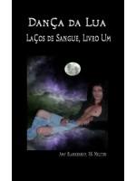 Dança Da Lua (Laços De Sangue, Livro Um)