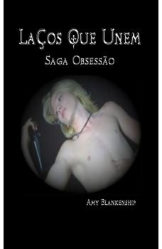 Laços Que Unem (Obsessão Livro 1)-(Obsessão Livro 1)