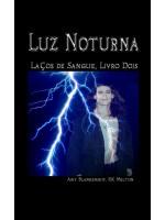 Luz Noturna (Laços De Sangue, Livro Dois)