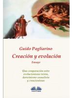 Creación y evolución-Una comparación entre evolucionismo teísta, darwinismo casualista y creacionismo - Ensayo