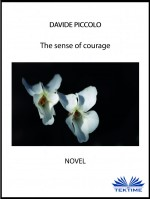 The Sense Of Courage