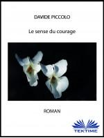 Le sens du courage