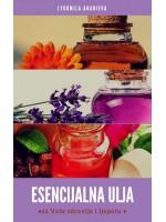 Esencijalna ulja za Vaše zdravlje i ljepotu-Prvi dio