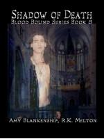 Shadow Of Death (Blood Bound Book 8)