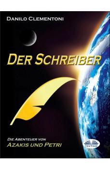 Der Schreiber-Die Abenteuer Von Azakis Und Petri