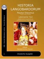 Historia Langobardorum-Geschichte der Langobarden