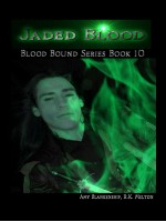 Jaded Blood (Blood Bound Book 10)